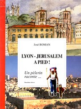 Lyon Jérusalem à pied