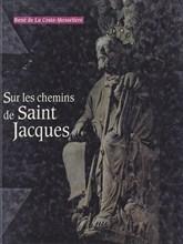 Sur les chemins de St Jacques